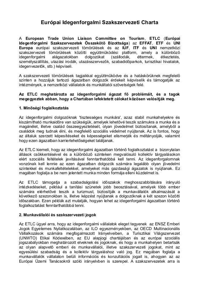 Európai Idegenforgalmi Szakszervezeti Charta A European Trade Union Liaison Committee on Tourism, ETLC (Európai Idegenforg...