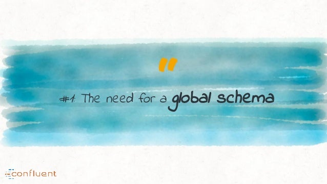 """""""#1: The need for a global schema"""