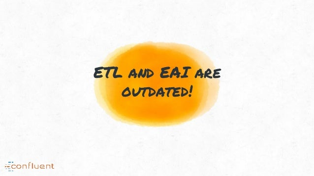 ETL and EAI are outdated!