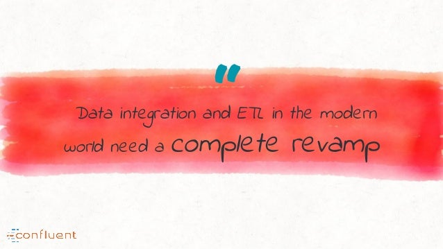 """""""Data integration and ETL in the modern world need a complete revamp"""
