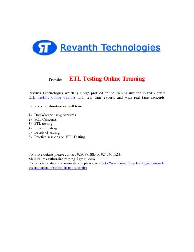 Provides  ETL Testing Online Training  Revanth Technologies which is a high profiled online training institute in India of...
