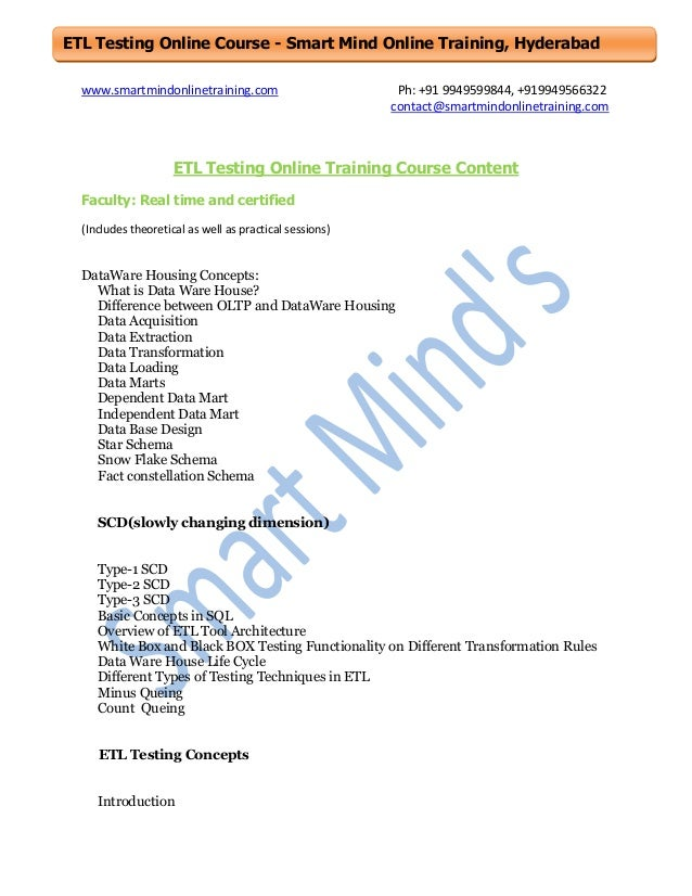 ETL Testing Online Course - Smart Mind Online Training, Hyderabad www.smartmindonlinetraining.com  Ph: +91 9949599844, +91...