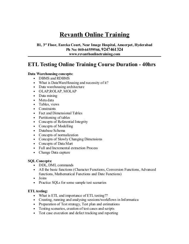 Superb Etl Testing Online Training From Hyderabad. Revanth Online Training B1, 3rd  Floor, Eureka Court, Near Image Hospital, ...