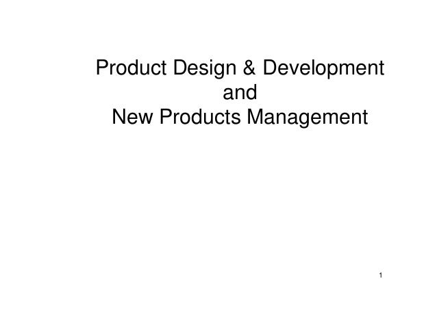1 Product Design & Development and New Products Management