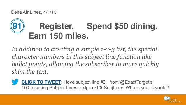 Delta Air Lines, 4/1/13  91  Register. Spend $50 dining. Earn 150 miles.  In addition to creating a simple 1-2-3 list, the...