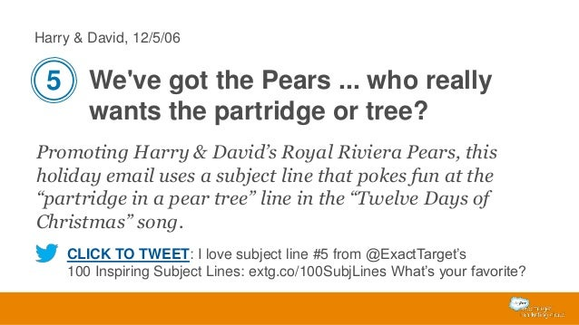 Harry & David, 12/5/06  5 We've got the Pears ... who really wants the partridge or tree? Promoting Harry & David's Royal ...