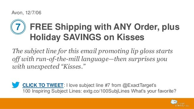 Avon, 12/7/06  7 FREE Shipping with ANY Order, plus Holiday SAVINGS on Kisses The subject line for this email promoting li...