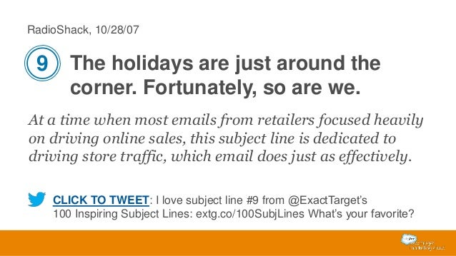 RadioShack, 10/28/07  9 The holidays are just around the corner. Fortunately, so are we. At a time when most emails from r...