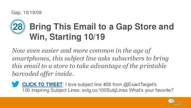 Gap, 10/19/09  28 Bring This Email to a Gap Store and Win, Starting 10/19 Now even easier and more common in the age of sm...