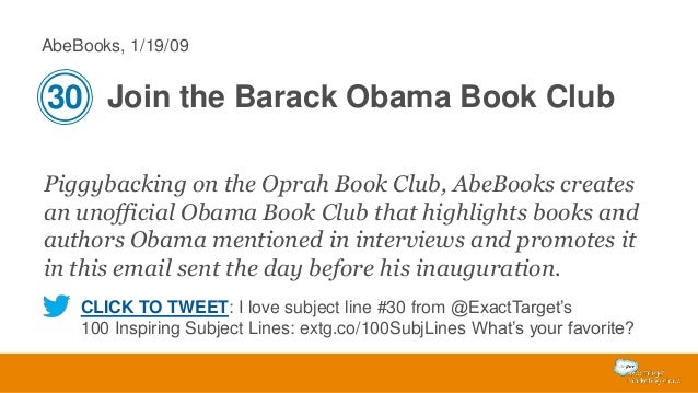 AbeBooks, 1/19/09  30 Join the Barack Obama Book Club Piggybacking on the Oprah Book Club, AbeBooks creates an unofficial ...