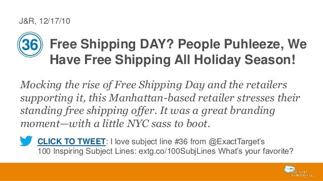 J&R, 12/17/10  36 Free Shipping DAY? People Puhleeze, We Have Free Shipping All Holiday Season! Mocking the rise of Free S...