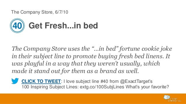 """The Company Store, 6/7/10  40 Get Fresh...in bed The Company Store uses the """"…in bed"""" fortune cookie joke in their subject..."""
