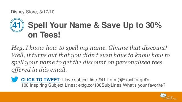 Disney Store, 3/17/10  41 Spell Your Name & Save Up to 30% on Tees! Hey, I know how to spell my name. Gimme that discount!...