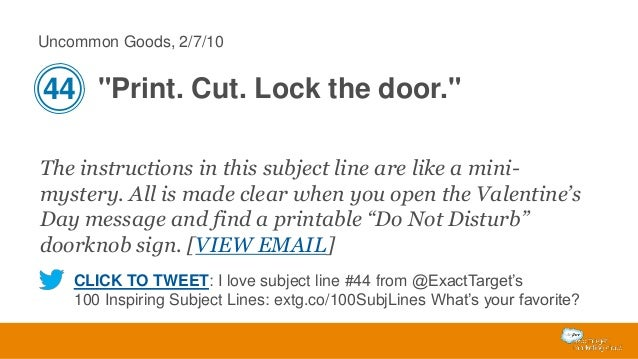 """Uncommon Goods, 2/7/10  44 """"Print. Cut. Lock the door."""" The instructions in this subject line are like a minimystery. All ..."""