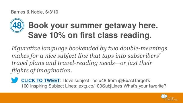 Barnes & Noble, 6/3/10  48 Book your summer getaway here. Save 10% on first class reading. Figurative language bookended b...