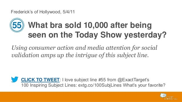 Frederick's of Hollywood, 5/4/11  55 What bra sold 10,000 after being seen on the Today Show yesterday? Using consumer act...