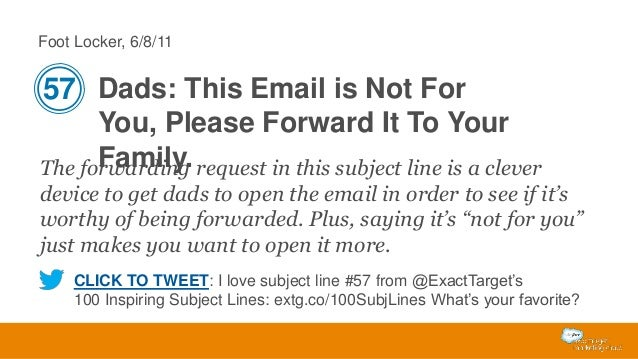 Foot Locker, 6/8/11  57 Dads: This Email is Not For You, Please Forward It To Your Family. The forwarding request in this ...