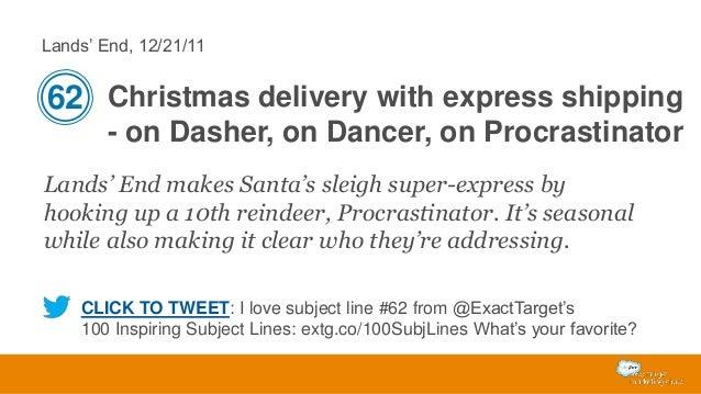Lands' End, 12/21/11  62 Christmas delivery with express shipping - on Dasher, on Dancer, on Procrastinator Lands' End mak...