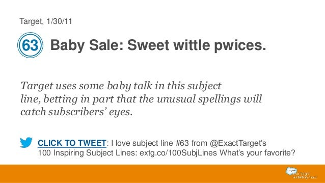 Target, 1/30/11  63 Baby Sale: Sweet wittle pwices. Target uses some baby talk in this subject line, betting in part that ...