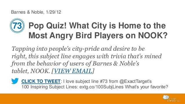 Barnes & Noble, 1/29/12  73 Pop Quiz! What City is Home to the Most Angry Bird Players on NOOK? Tapping into people's city...