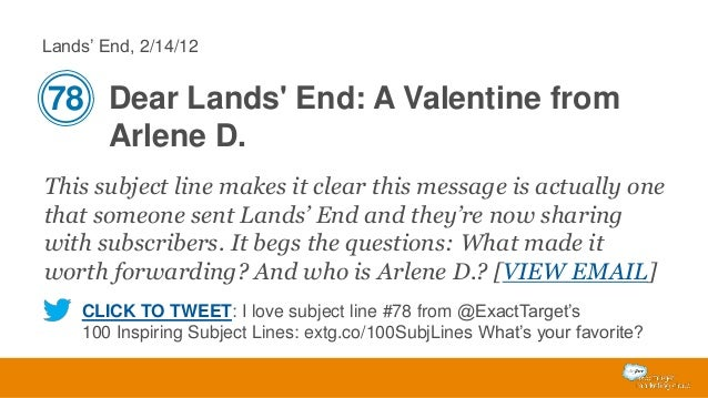 Lands' End, 2/14/12  78 Dear Lands' End: A Valentine from Arlene D. This subject line makes it clear this message is actua...