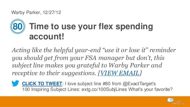 """Warby Parker, 12/27/12  80 Time to use your flex spending account! Acting like the helpful year-end """"use it or lose it"""" re..."""