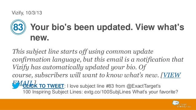 Vizify, 10/3/13  83 Your bio's been updated. View what's new. This subject line starts off using common update confirmatio...