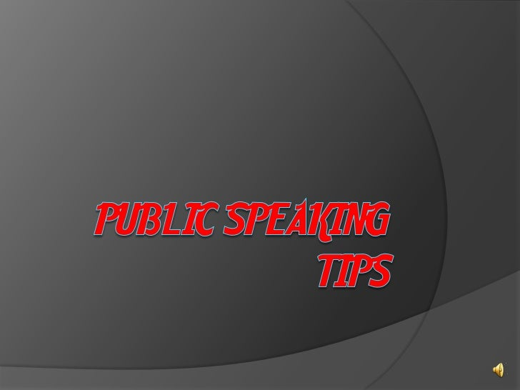 1.   Use eye contact with each member     of the audience in turn.2.   Remember that some people get     nervous in audien...