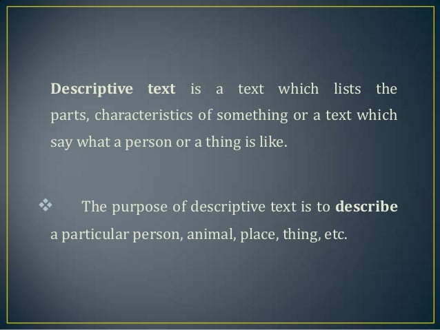 something descriptive More categories for the adjectives that start with a  all of these descriptive  having the necessary means or skill or know-how or authority to do something.