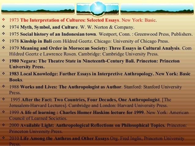geertz clifford the interpretation of cultures selected essays The interpretation of cultures by geertz, clifford/ darnton, robert (frw) paperback available at half price books®.