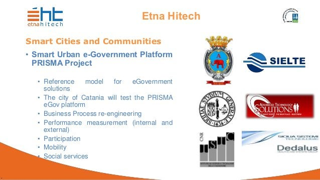 . Etna Hitech Smart Cities and Communities • Smart Urban e-Government Platform PRISMA Project • Reference model for eGover...