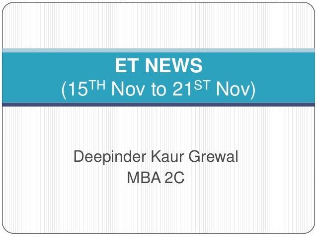 Deepinder Kaur Grewal MBA 2C ET NEWS (15TH Nov to 21ST Nov)