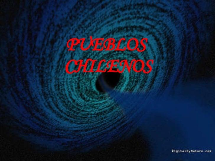 PUEBLOS  CHILENOS