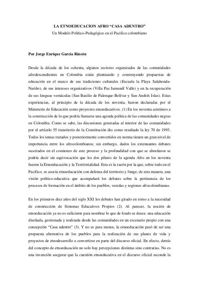 """LA ETNOEDUCACION AFRO """"CASA ADENTRO"""" Un Modelo Político-Pedagógico en el Pacifico colombiano Por Jorge Enrique García Rinc..."""