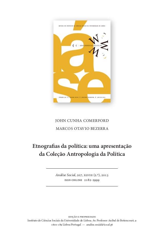 JOHN CUNHA COMERFORD  MARCOS OTAVIO BEZERRA  Etnografias da política: uma apresentação  da Coleção Antropologia da Polític...
