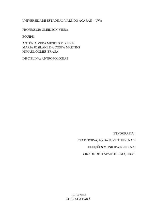 UNIVERSIDADE ESTADUAL VALE DO ACARAÚ – UVAPROFESSOR: GLEIDSON VIERAEQUIPE:ANTÔNIA VERA MENDES PEREIRAMARIA JOSILÂNE DA COS...