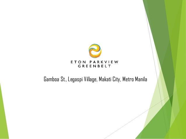 Gamboa St., Legaspi Village, Makati City, Metro Manila