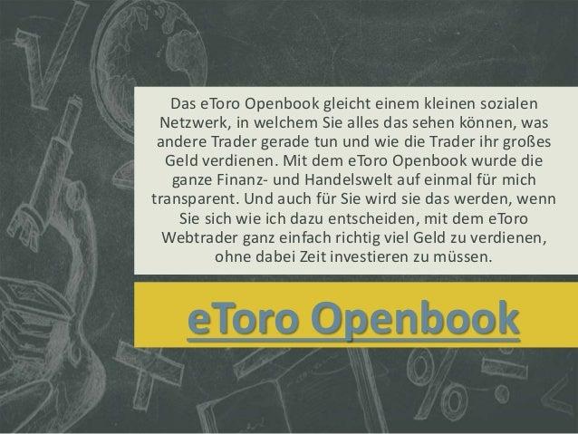 Das eToro Openbook gleicht einem kleinen sozialen  Netzwerk, in welchem Sie alles das sehen können, was  andere Trader ger...