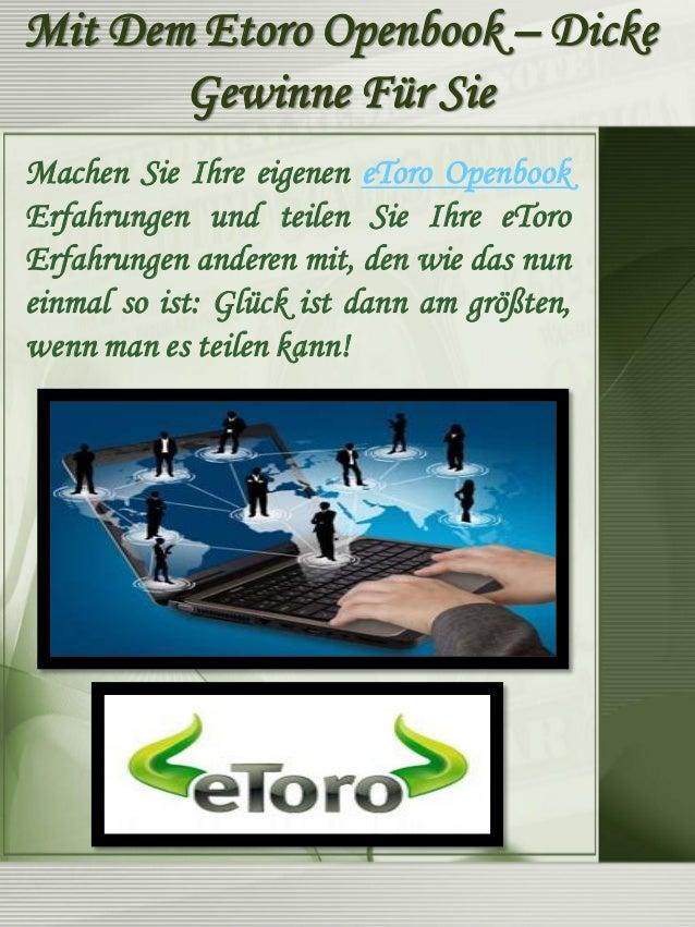 Das eToro Openbook : jeder hilft hier jedem! Geile Community!  Das eToro Openbook ermöglicht zwar, die Statistiken der Tra...