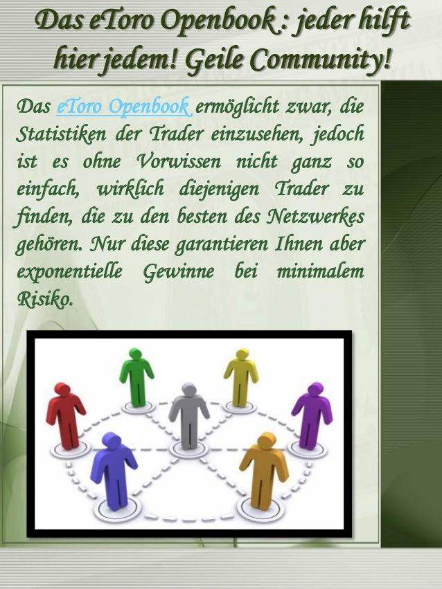 Etoro Openbook  Auch ohne eToro Openbook Erfahrungen zu haben, ist die Bedienung und die Menüführung einfach zu verstehen....