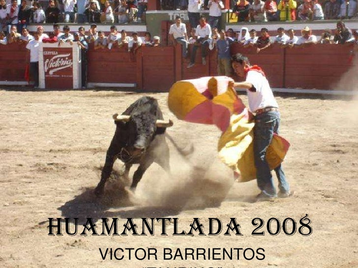 HUAMANTLADA 2008    VICTOR BARRIENTOS