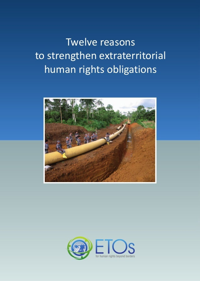 Twelve reasons to strengthen extraterritorial human rights obligations