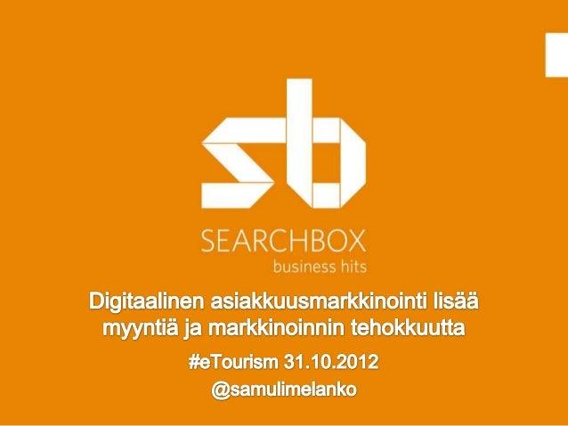 111. Perinteinen mediamix ei enää toimi *                                   * Searchbox arvostaa                          ...