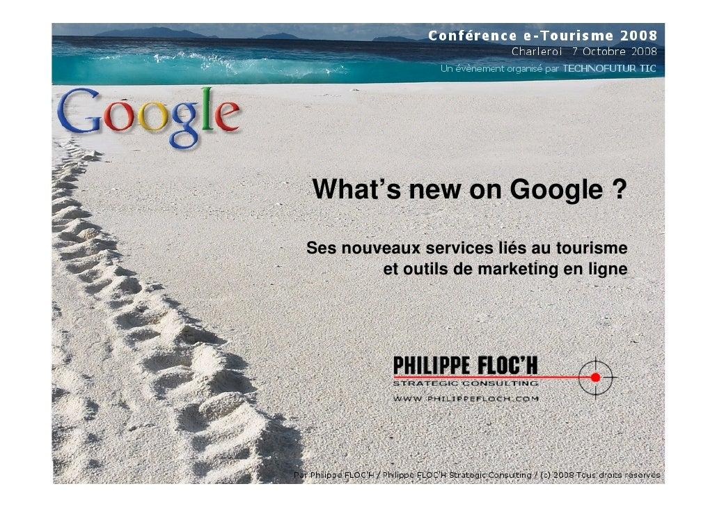 Etourisme 2008 Outils Google