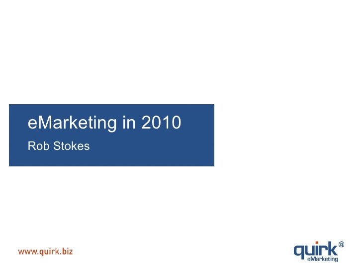 eMarketing in 2010 Rob Stokes
