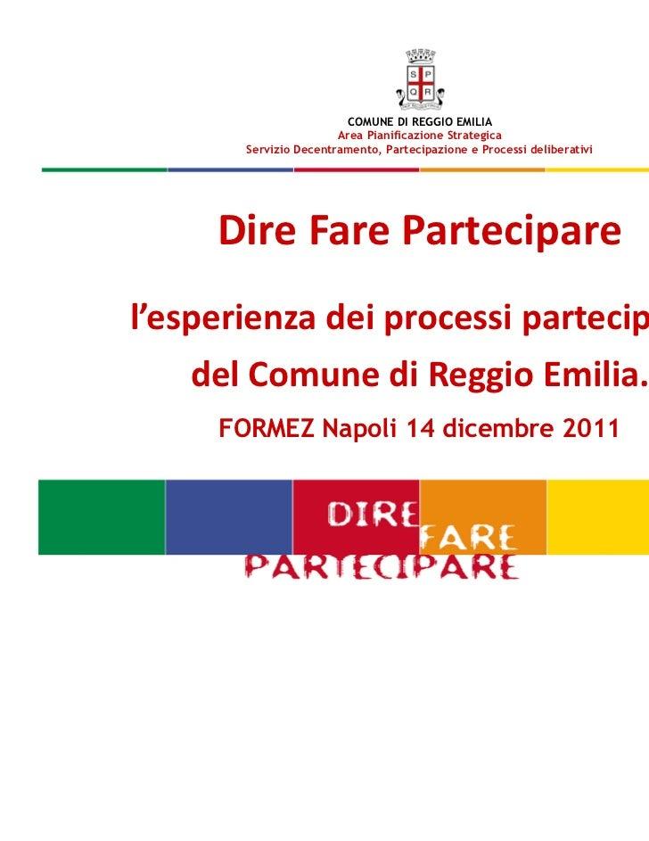 COMUNE DI REGGIO EMILIA                       Area Pianificazione Strategica       Servizio Decentramento, Partecipazione ...