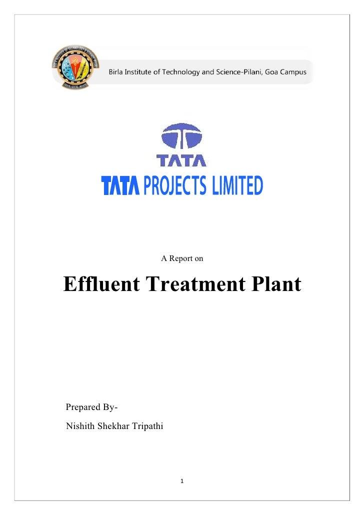 A Report on   Effluent Treatment Plant     Prepared By- Nishith Shekhar Tripathi                                 1
