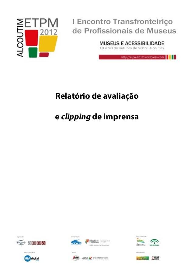 Relatório de avaliação e clipping de imprensa