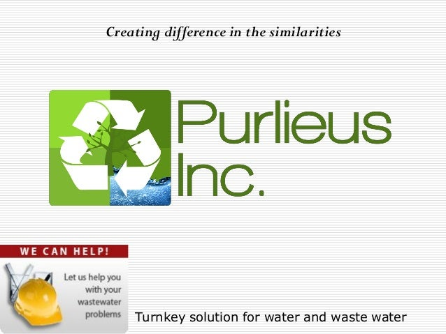 Turnkey solution for water and waste waterCreating difference in the similarities