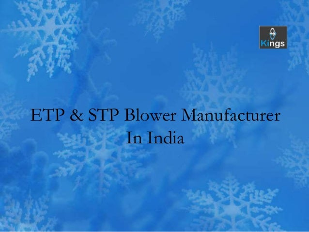 Etp Amp Stp Blower Manufacturer In India